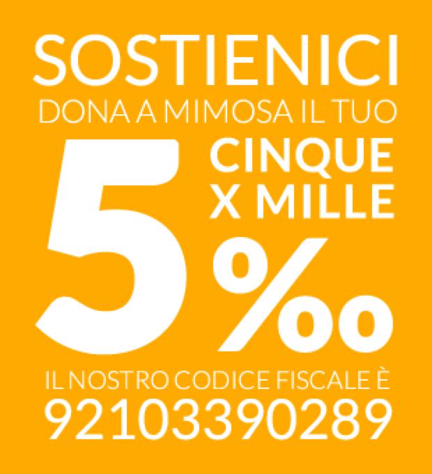 Dona il 5 per mille a Mimosa